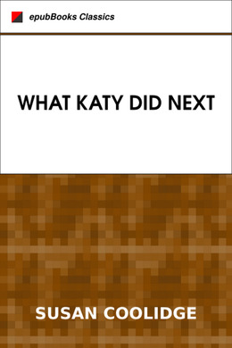 What Katy Did Next by Susan Coolidge