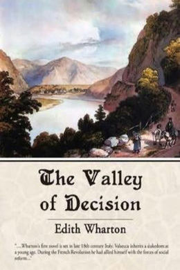 The Valley of Decision by Edith Wharton