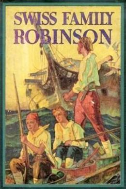 Swiss Family Robinson by Johann David Wyss